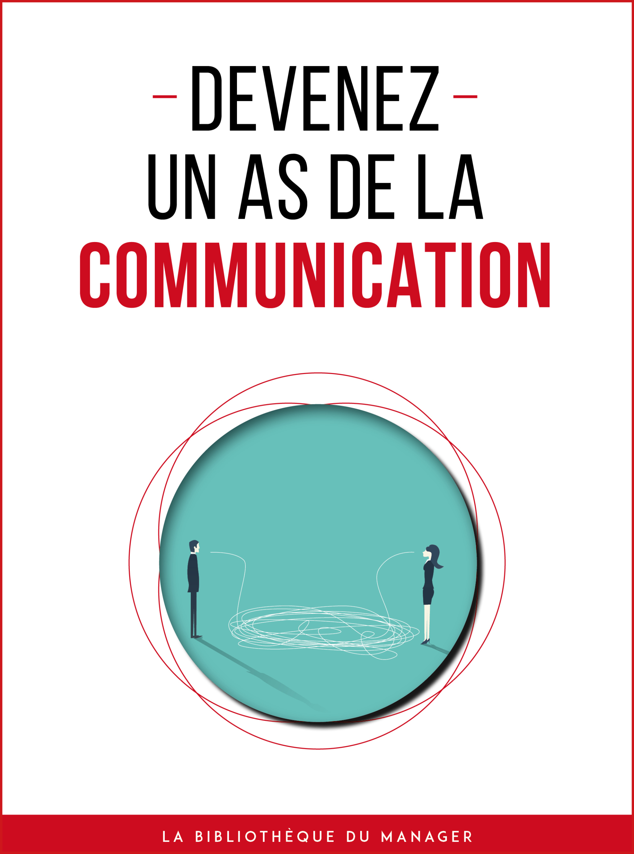Devenez un as de la communication