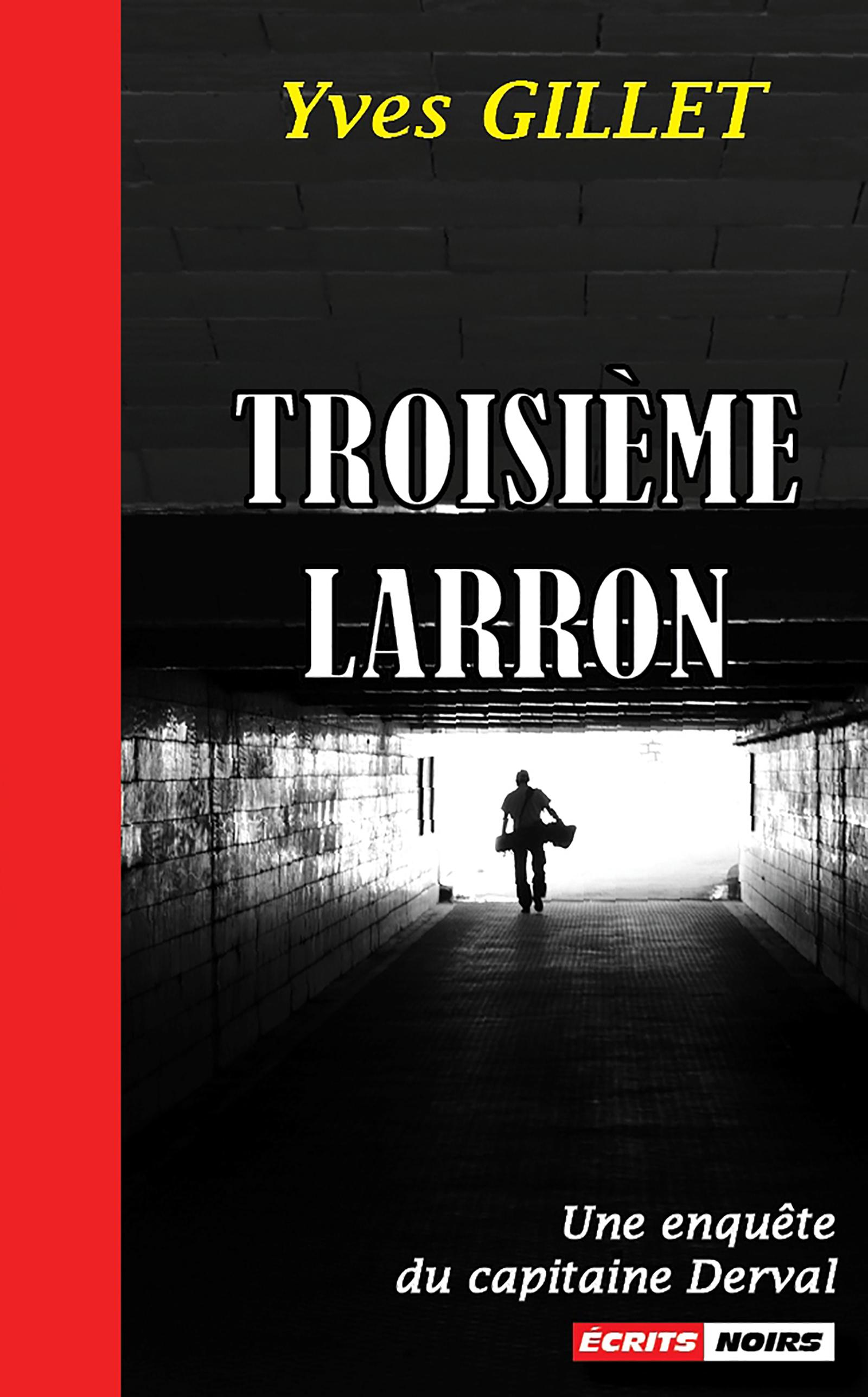 Troisième Larron, Un polar régional