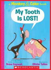 Image de couverture (My Tooth Is LOST! (Monkey & Cake))