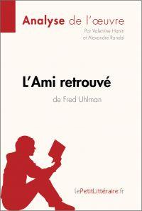 L'Ami retrouvé de Fred Uhlman (Analyse de l'oeuvre)
