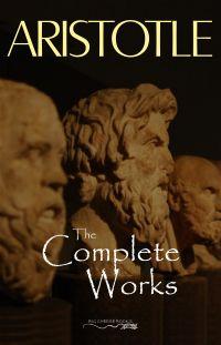 Aristotle: Complete Works