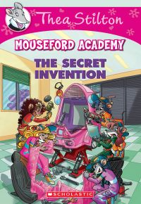 The Secret Invention (Thea Stilton Mouseford Academy #5)