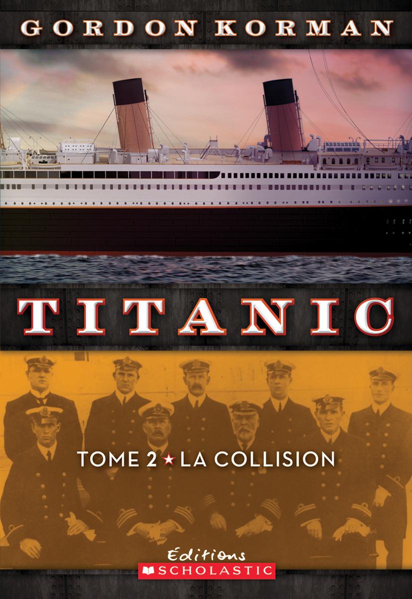 Titanic : N° 2 - La collision