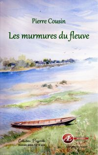 Les murmures du fleuve