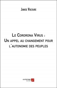 Le Cororona Virus : Un appel au changement pour l'autonomie des peuples