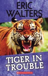 Image de couverture (Tiger in Trouble)