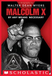 Image de couverture (Malcolm X: By Any Means Necessary (Scholastic Focus))
