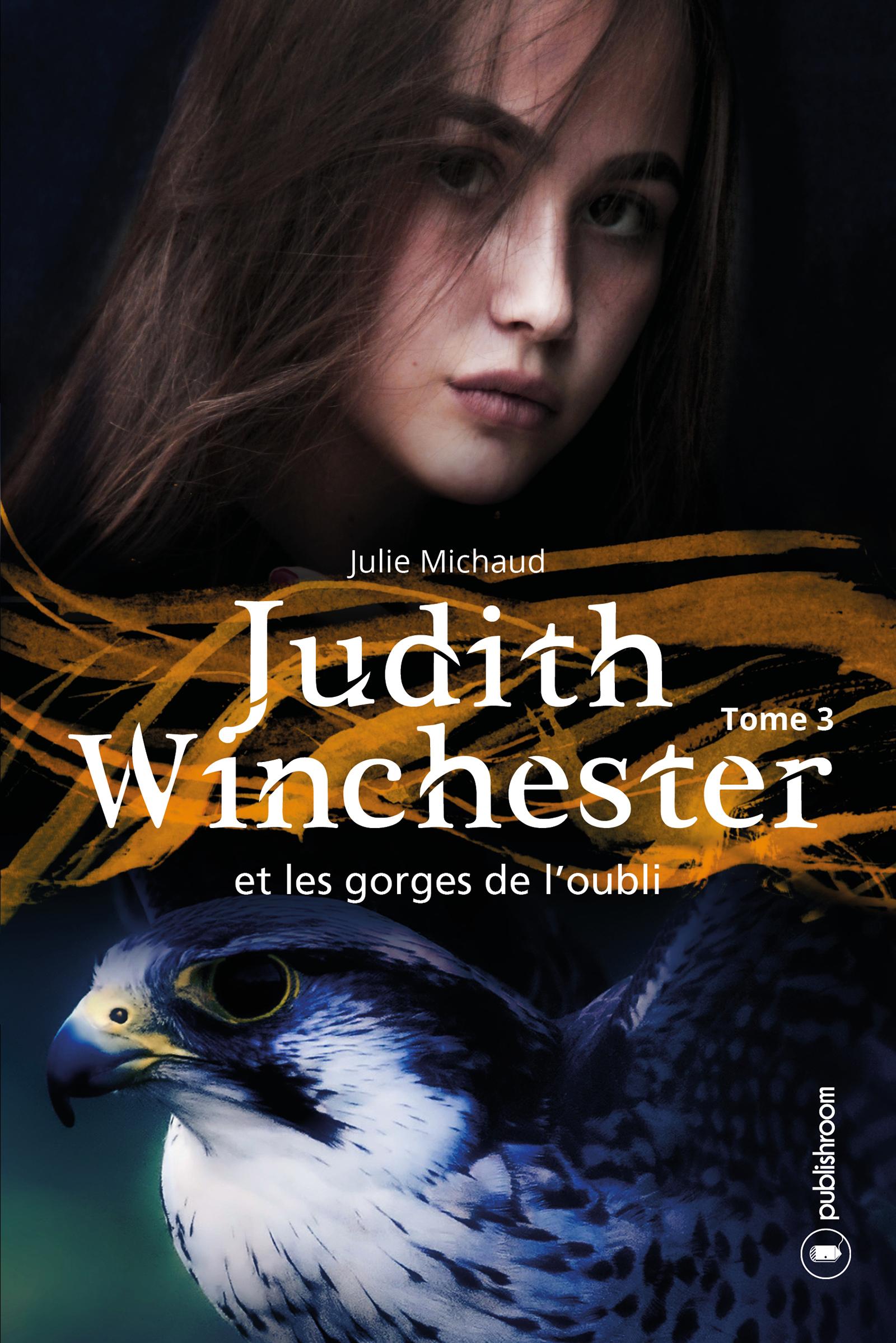 Judith Winchester et les gorges de l'oubli - Tome 3