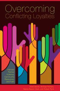 Overcoming Conflicting Loyalties