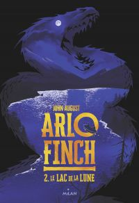 Arlo Finch, Tome 02