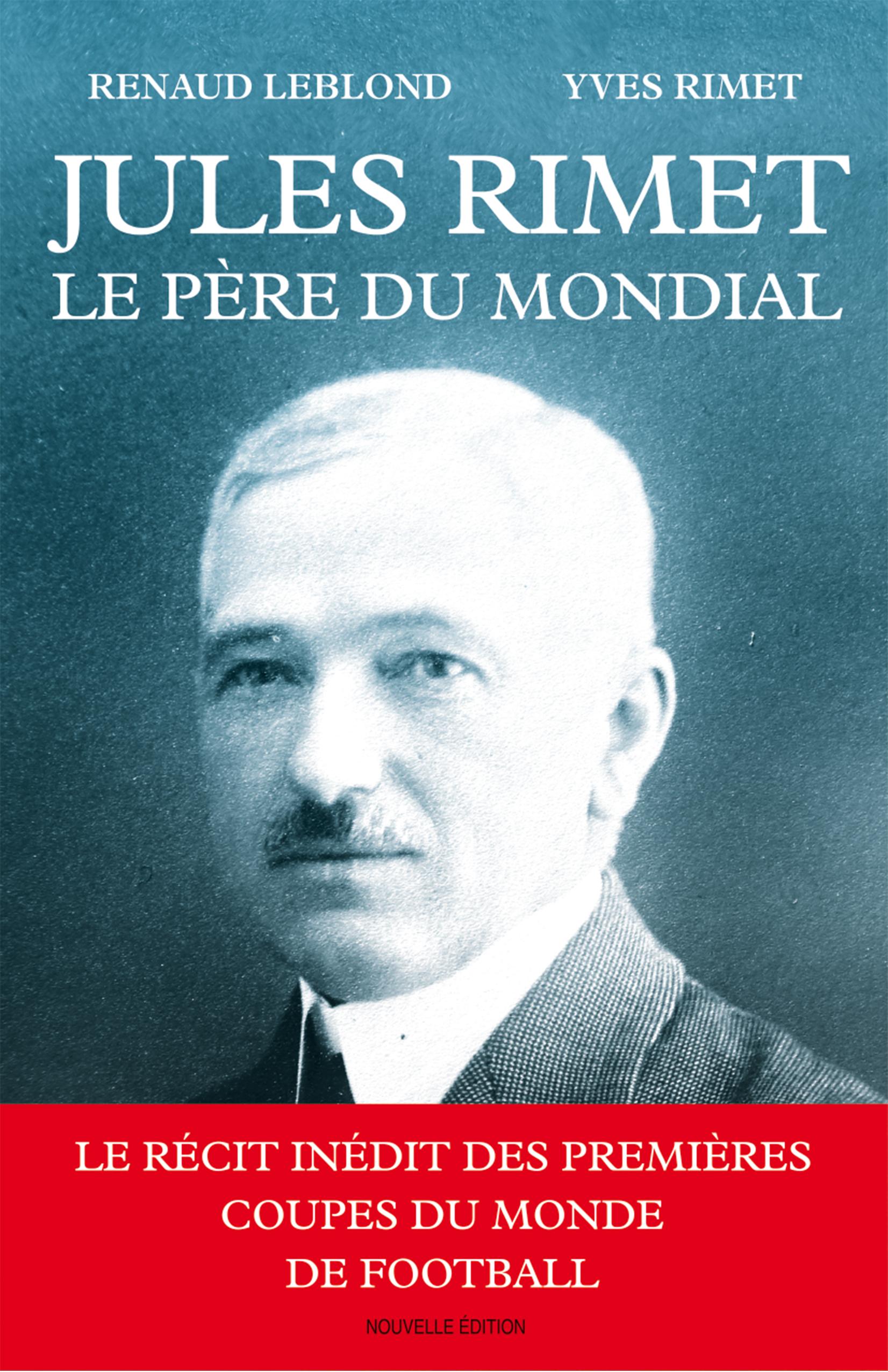 Jules Rimet, le père du Mondial