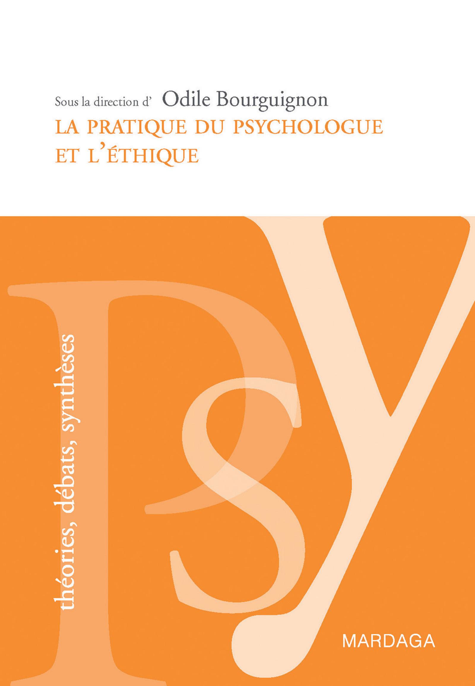 La pratique du psychologue et l'éthique