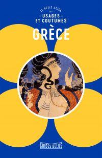 Image de couverture (Grèce  : Le petit guide des usages et coutumes)