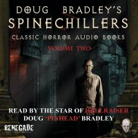 Cover image (Doug Bradley's Spinechillers Volume Two)