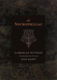 Necrophiliac, The