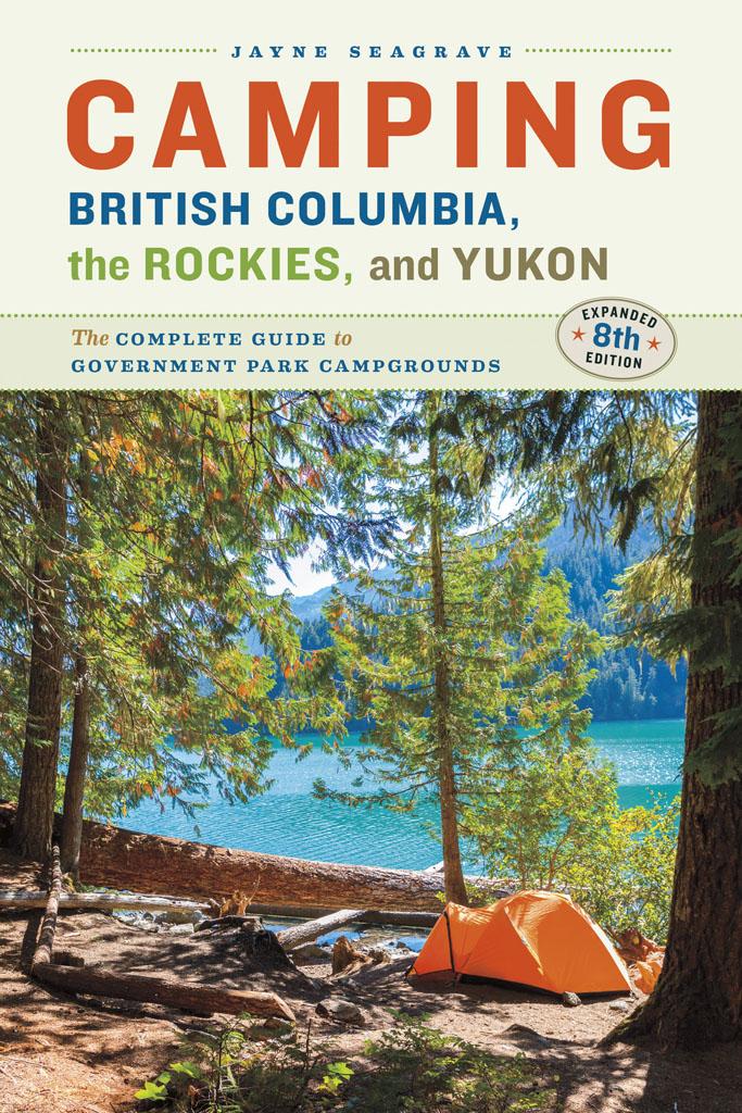 Camping BC, the Rockies & Yukon