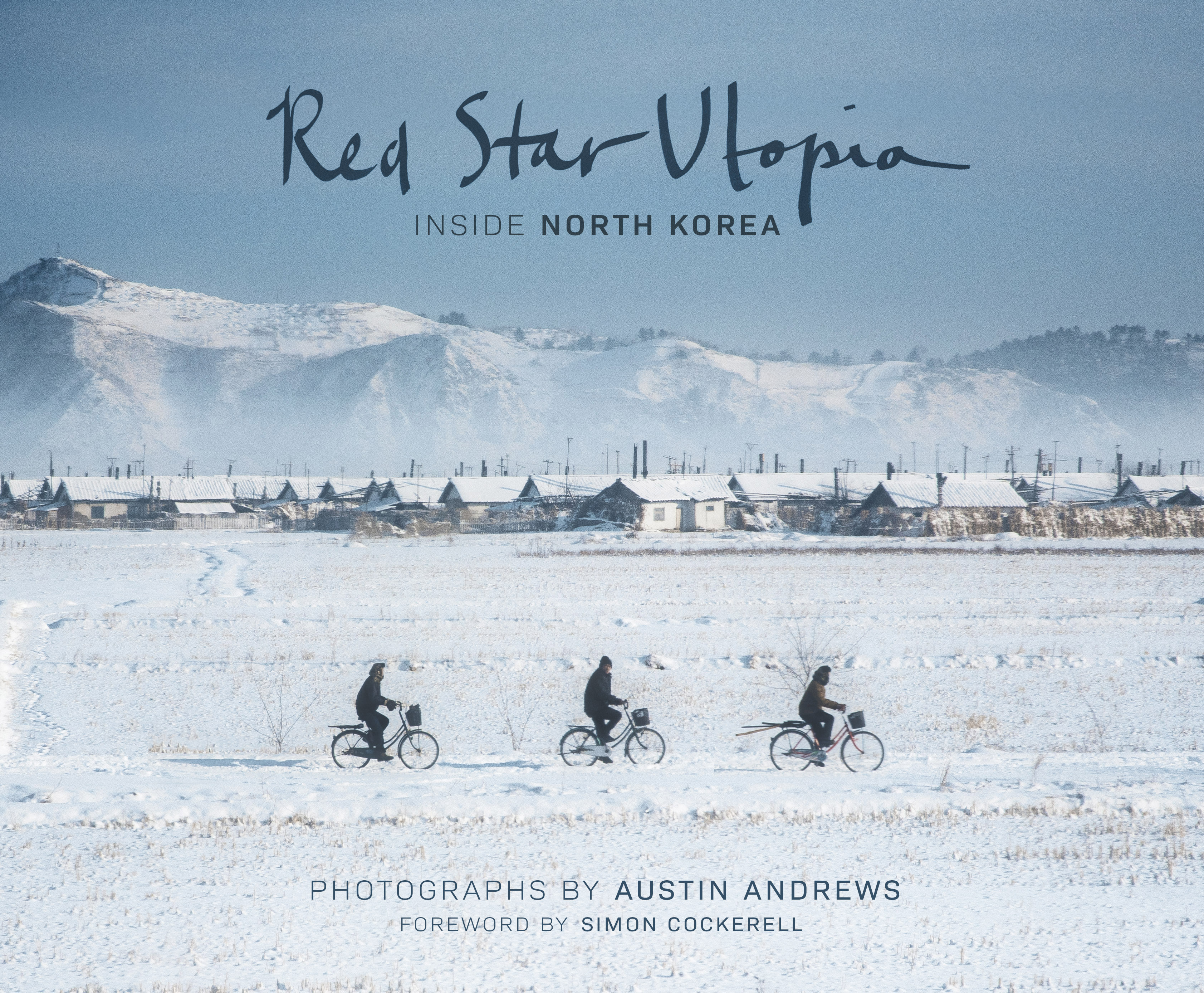 Red Star Utopia: Inside North Korea