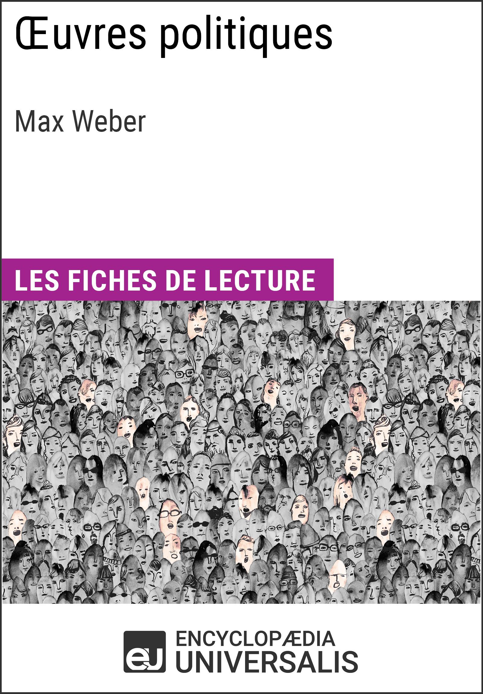 Oeuvres politiques de Max Weber