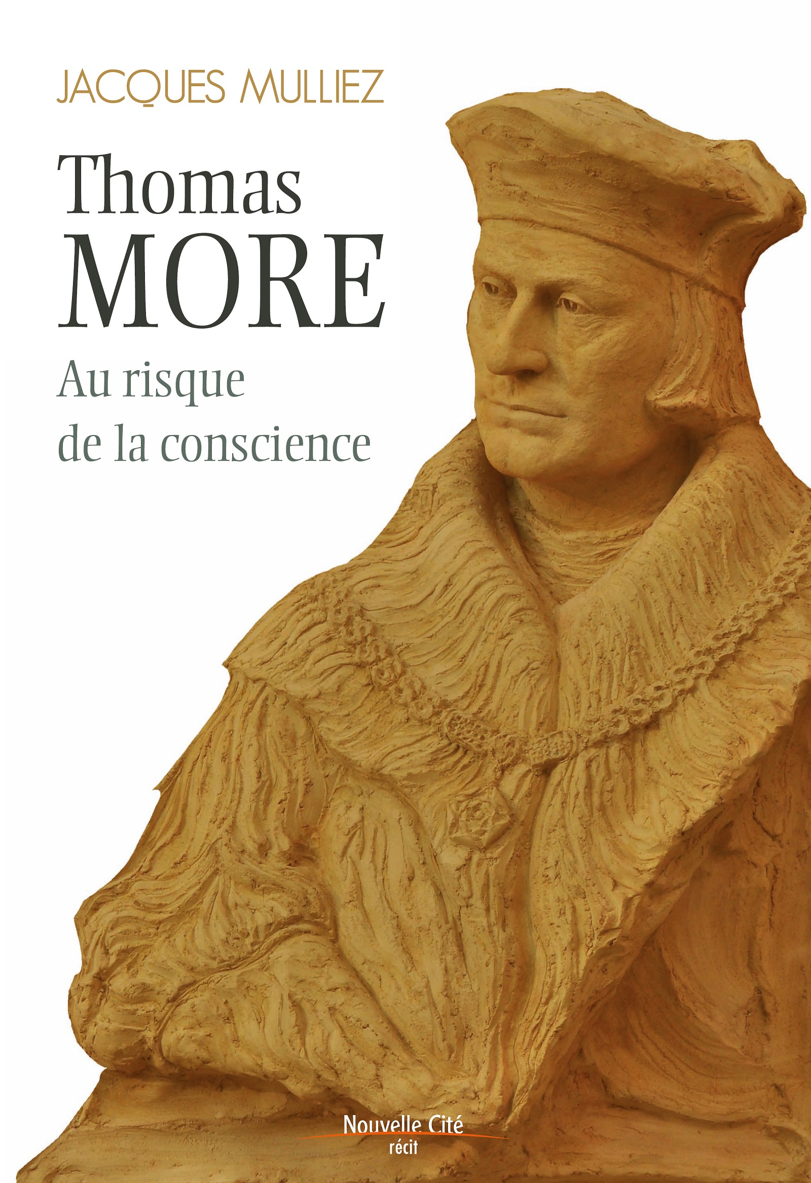 Thomas More, au risque de la conscience