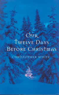 Our Twelve Days Before Chri...