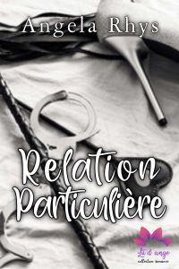Relation particulière - Tome 1