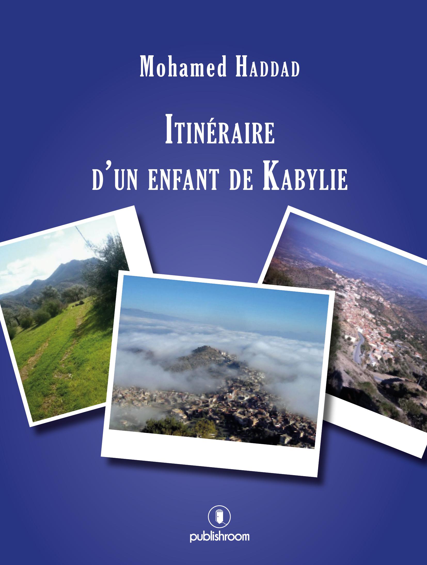 Itinéraire d'un enfant de Kabylie, Récit autobiographique