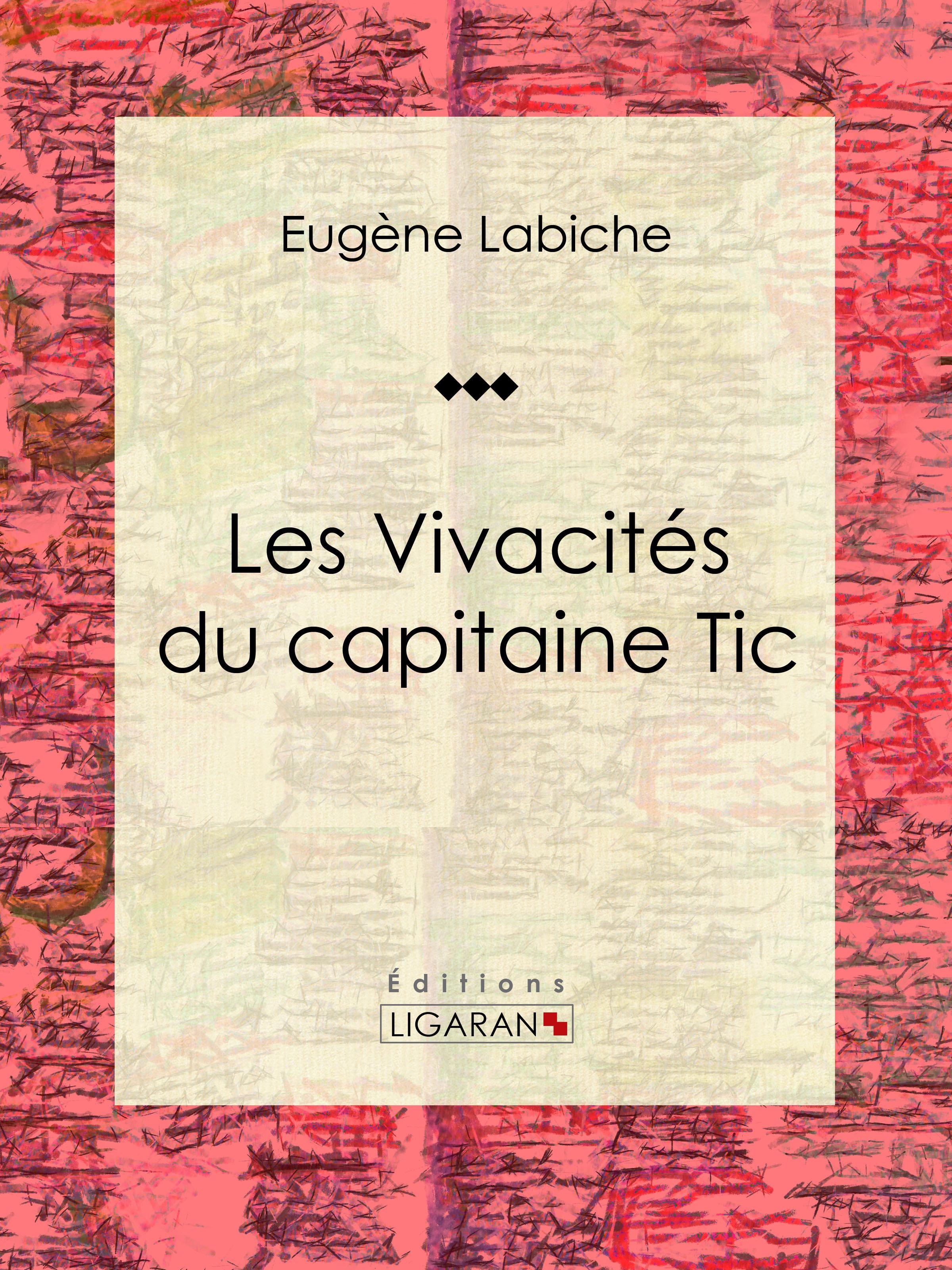 Les Vivacités du capitaine Tic