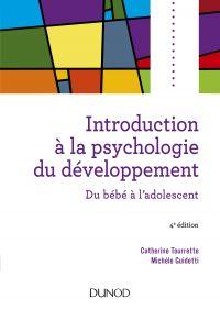 Introduction à la psychologie du développement - 4e éd