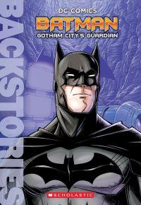 Batman: Gotham City's Guardian