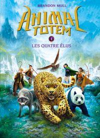 Animal totem : N° 1 - Les quatre Élus