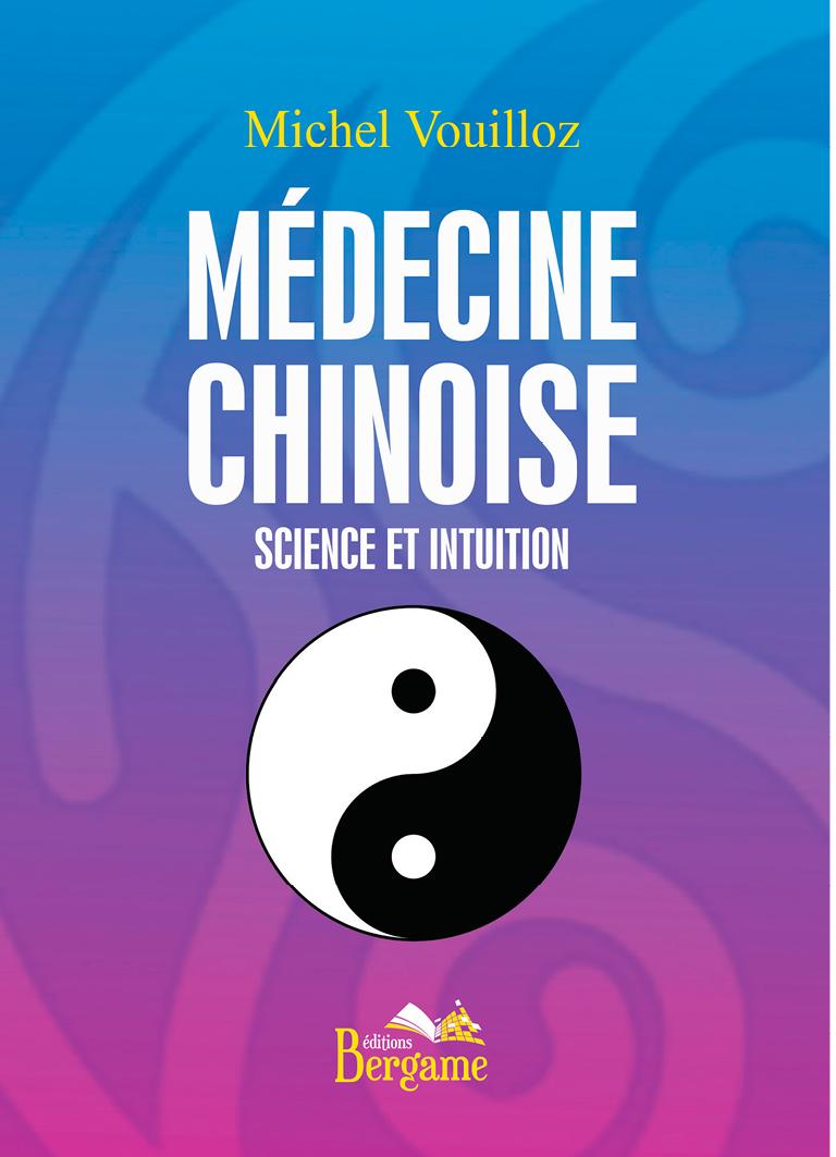 Médecine chinoise - Science et intuition