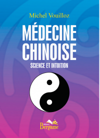 Médecine chinoise - Science et intuition