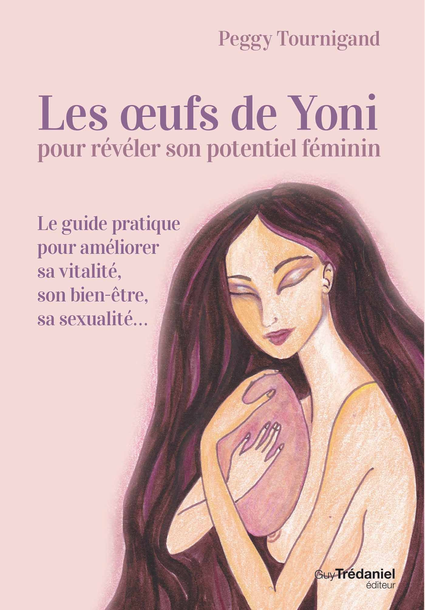 Les oeufs de Yoni pour révéler son poyentiel féminin