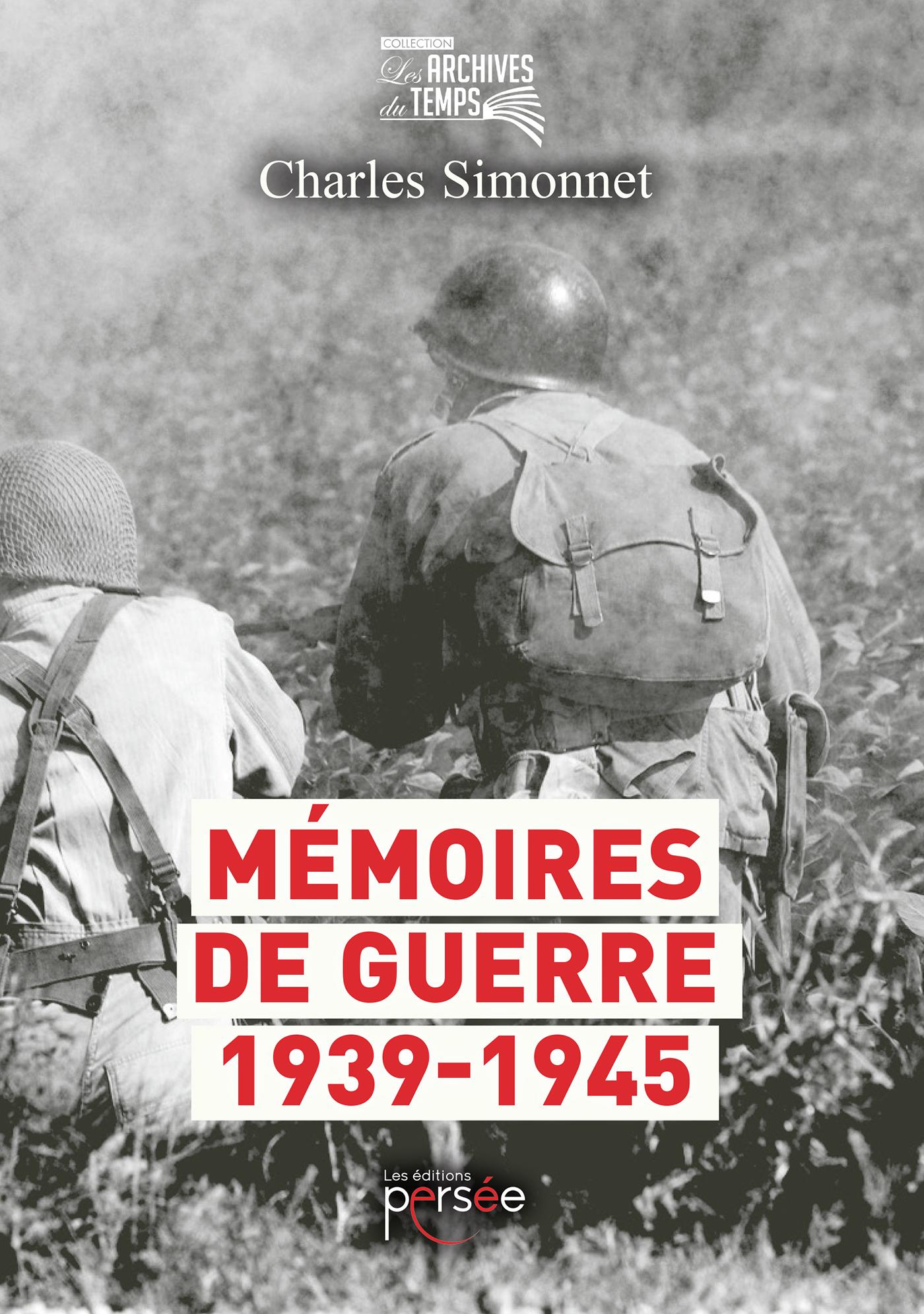 Mémoires de guerre 1939- 1945