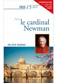 Prier 15 jours avec le Cardinal Newman