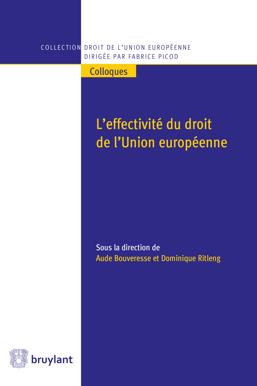 L'effectivité du droit de l'Union européenne