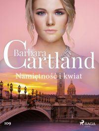 Image de couverture (Namiętność i kwiat - Ponadczasowe historie miłosne Barbary Cartland)