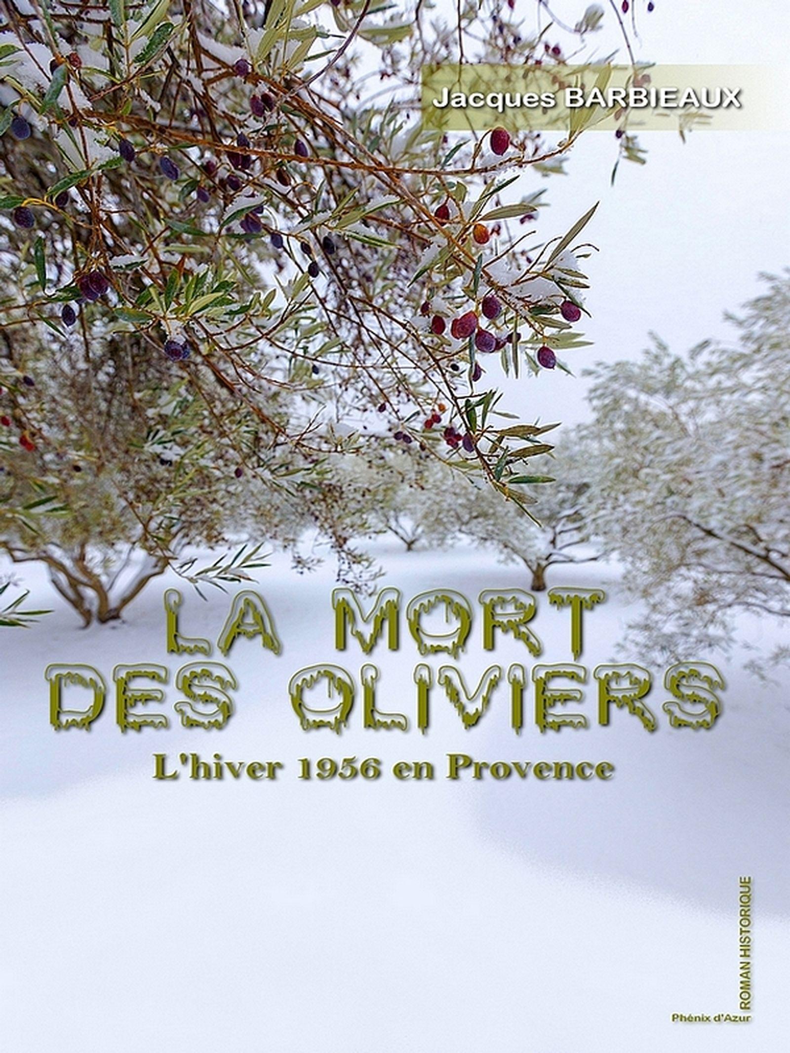 La mort des olivier, Roman historique