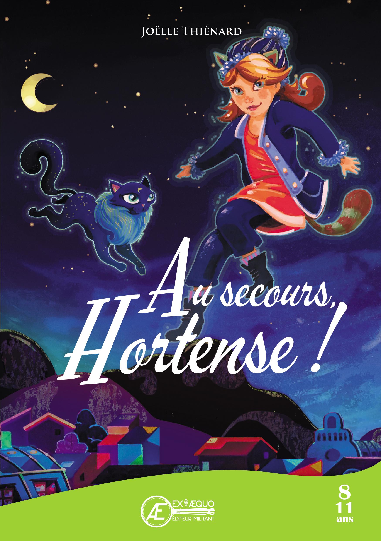 Au secours, Hortense !
