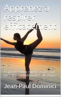 Apprenez à respirer efficacement