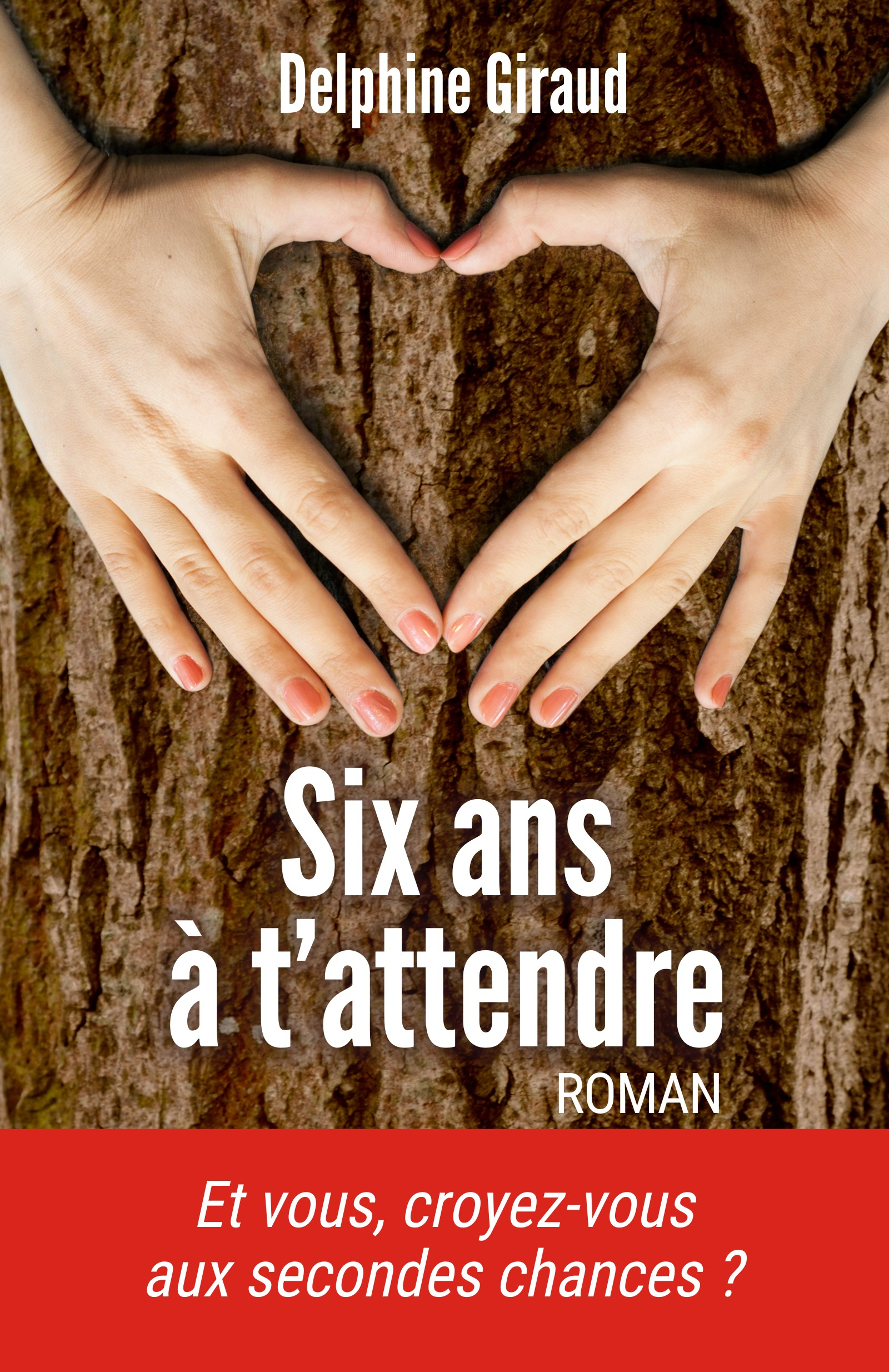 Six ans ? t'attendre