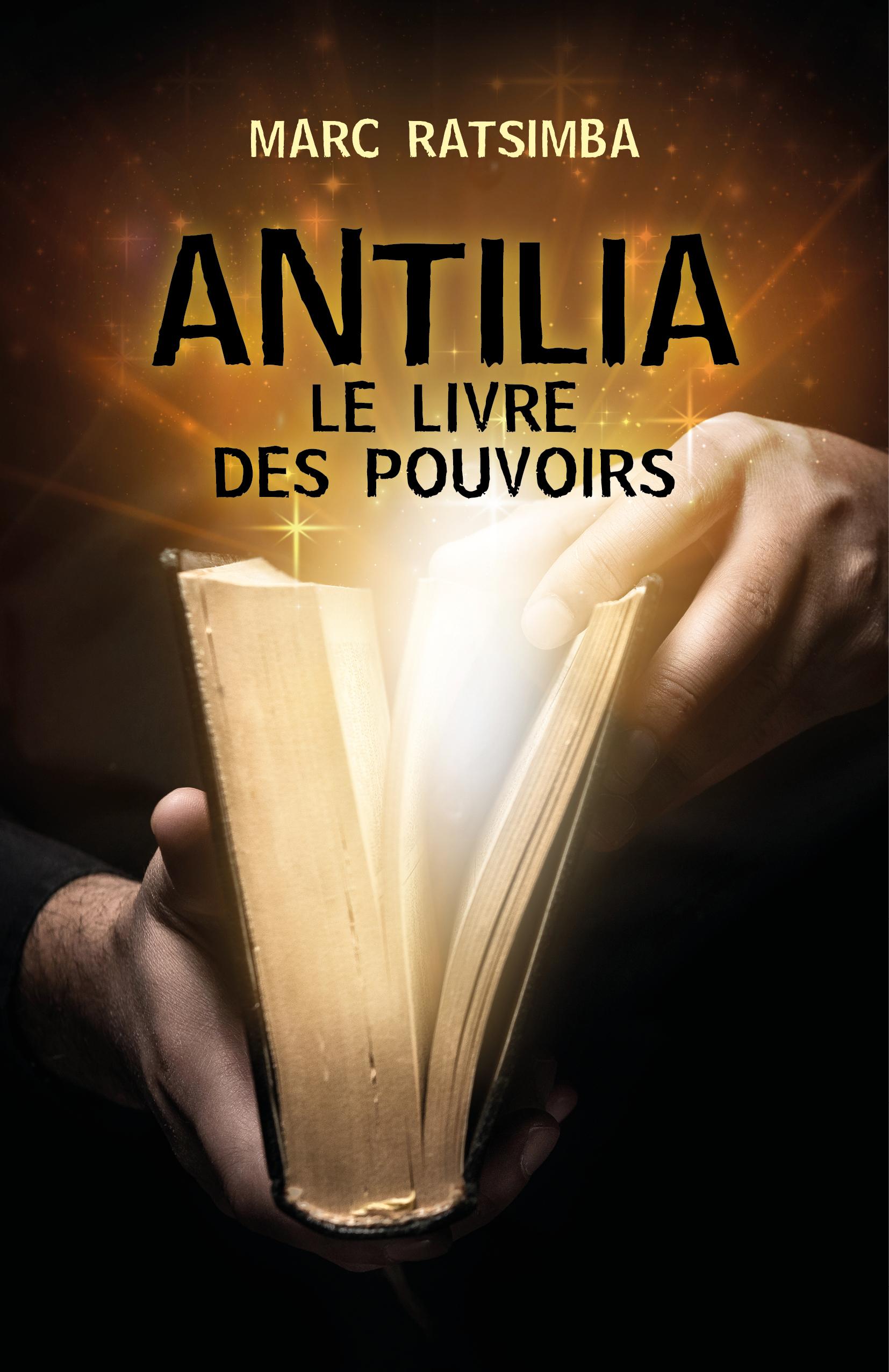 Antilia, Le Livre des Pouvoirs