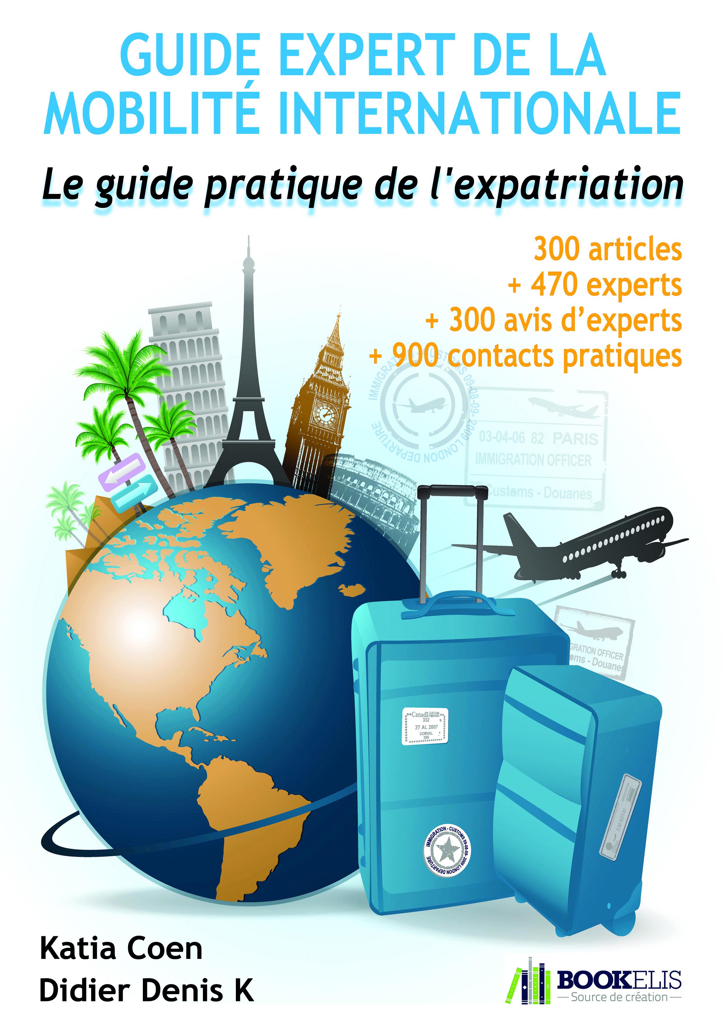 GUIDE EXPERT DE LA MOBILITE INTERNATIONALE