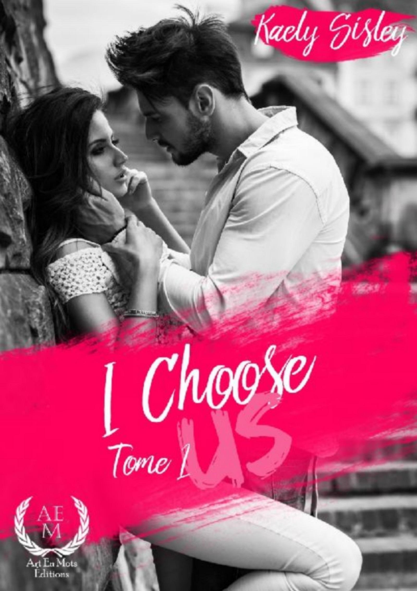 I choose us