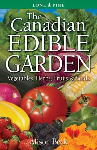 The Canadian Edible Garden