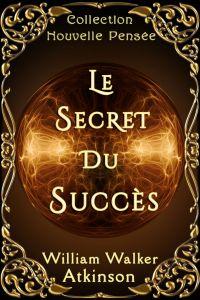 LE SECRET DU SUCCÈS