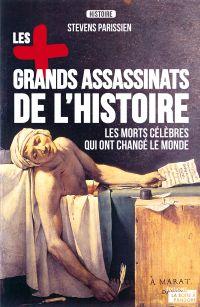 Les plus grands assassinats de l'Histoire