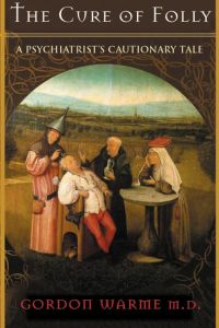 Cure of Folly, The