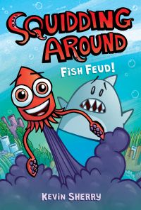 Image de couverture (Fish Feud! (Squidding Around #1))