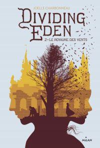Dividing Eden, Tome 02